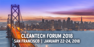 Cleantech Forum 2018, San Francisco, January 22-24, 2018