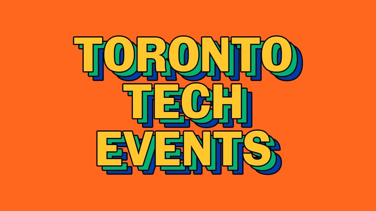 Upcoming events in the Toronto innovation community